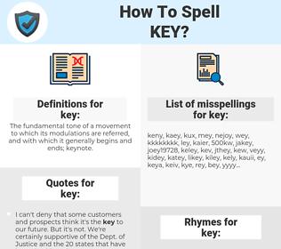 key, spellcheck key, how to spell key, how do you spell key, correct spelling for key