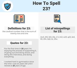 23, spellcheck 23, how to spell 23, how do you spell 23, correct spelling for 23