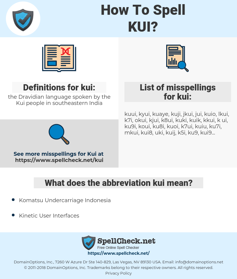kui, spellcheck kui, how to spell kui, how do you spell kui, correct spelling for kui