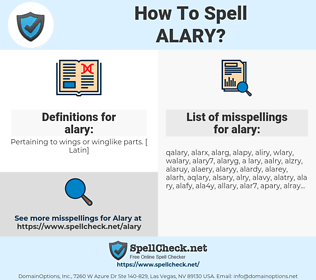 alary, spellcheck alary, how to spell alary, how do you spell alary, correct spelling for alary