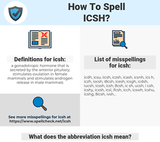 icsh, spellcheck icsh, how to spell icsh, how do you spell icsh, correct spelling for icsh