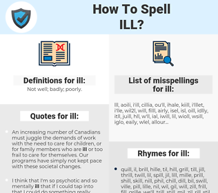 ill, spellcheck ill, how to spell ill, how do you spell ill, correct spelling for ill