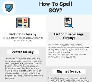 soy, spellcheck soy, how to spell soy, how do you spell soy, correct spelling for soy
