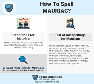 Mauriac, spellcheck Mauriac, how to spell Mauriac, how do you spell Mauriac, correct spelling for Mauriac