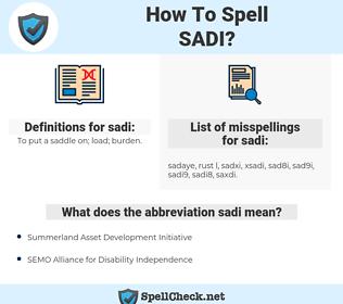 sadi, spellcheck sadi, how to spell sadi, how do you spell sadi, correct spelling for sadi