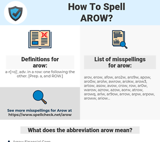 arow, spellcheck arow, how to spell arow, how do you spell arow, correct spelling for arow