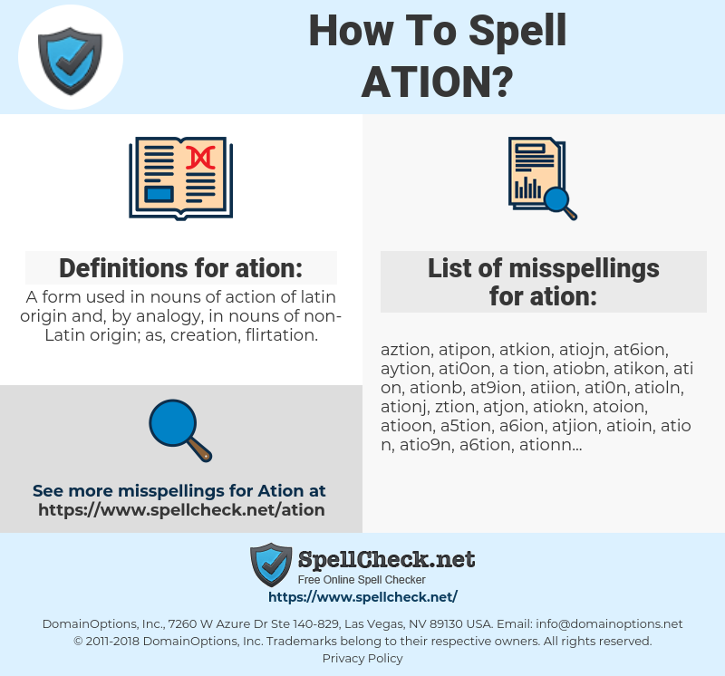 ation, spellcheck ation, how to spell ation, how do you spell ation, correct spelling for ation