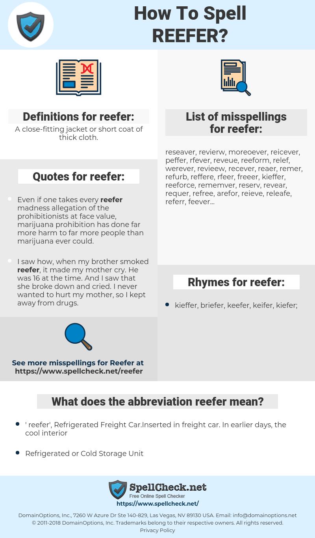 reefer, spellcheck reefer, how to spell reefer, how do you spell reefer, correct spelling for reefer