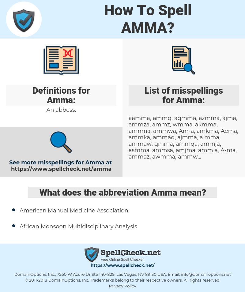 Amma, spellcheck Amma, how to spell Amma, how do you spell Amma, correct spelling for Amma