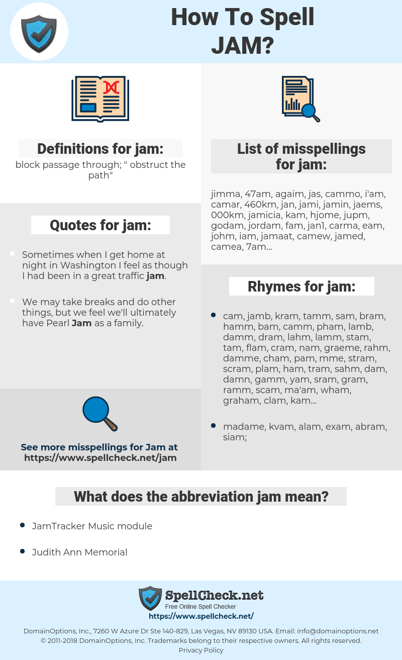 jam, spellcheck jam, how to spell jam, how do you spell jam, correct spelling for jam