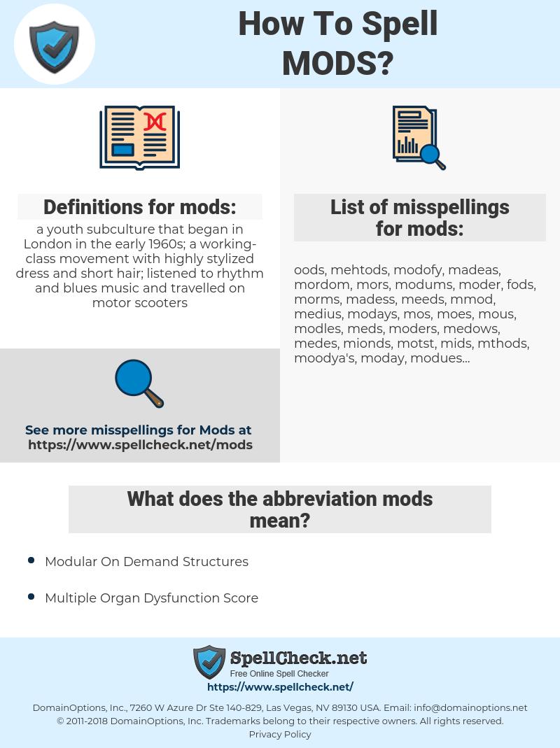 mods, spellcheck mods, how to spell mods, how do you spell mods, correct spelling for mods