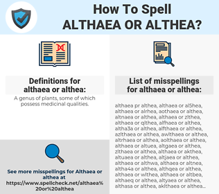 althaea or althea, spellcheck althaea or althea, how to spell althaea or althea, how do you spell althaea or althea, correct spelling for althaea or althea