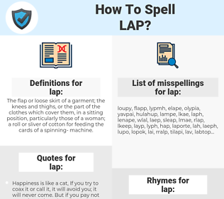 lap, spellcheck lap, how to spell lap, how do you spell lap, correct spelling for lap
