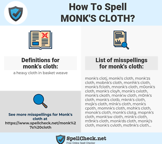 monk's cloth, spellcheck monk's cloth, how to spell monk's cloth, how do you spell monk's cloth, correct spelling for monk's cloth