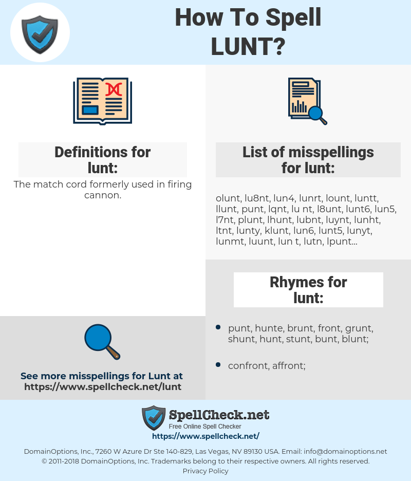 lunt, spellcheck lunt, how to spell lunt, how do you spell lunt, correct spelling for lunt