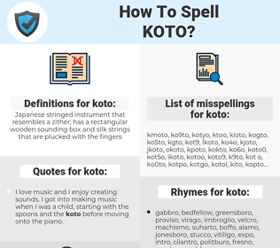 koto, spellcheck koto, how to spell koto, how do you spell koto, correct spelling for koto