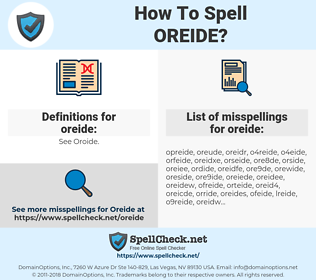 oreide, spellcheck oreide, how to spell oreide, how do you spell oreide, correct spelling for oreide
