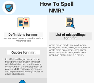 nmr, spellcheck nmr, how to spell nmr, how do you spell nmr, correct spelling for nmr