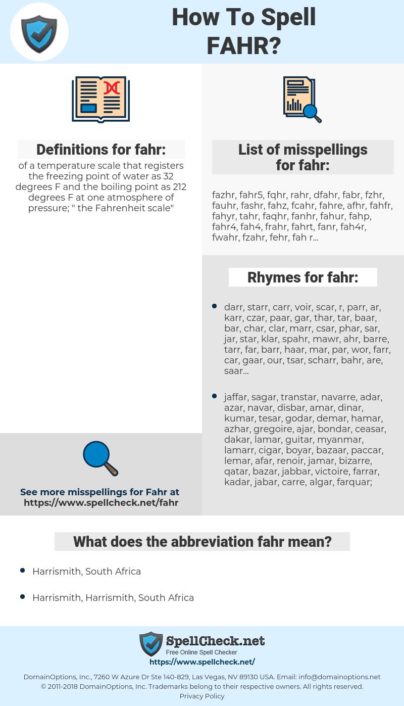 fahr, spellcheck fahr, how to spell fahr, how do you spell fahr, correct spelling for fahr