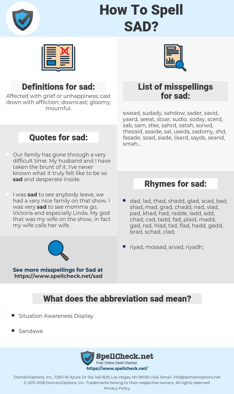 sad, spellcheck sad, how to spell sad, how do you spell sad, correct spelling for sad
