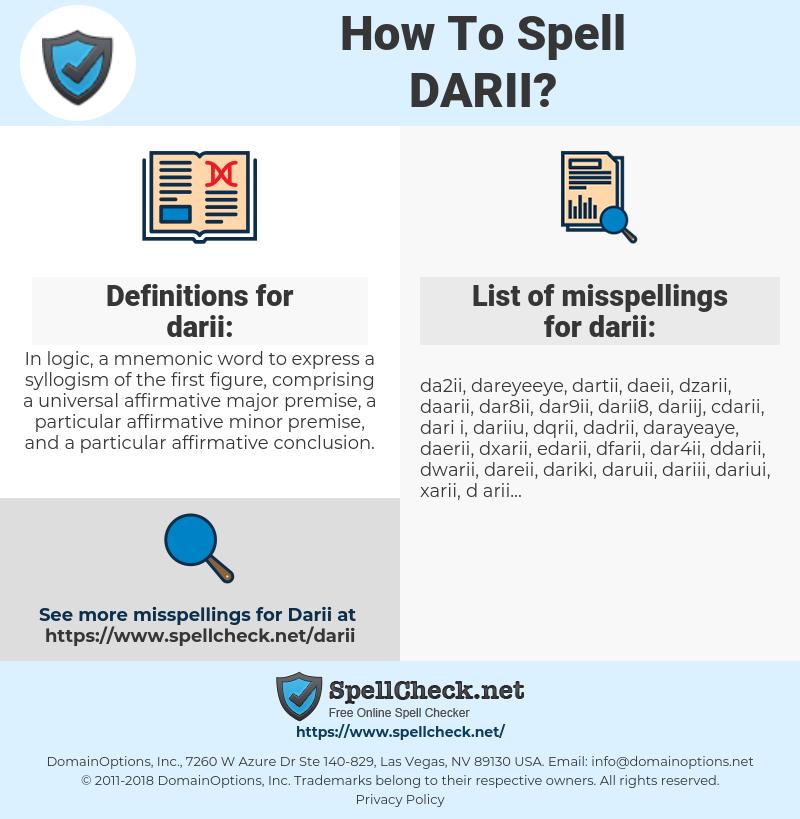 darii, spellcheck darii, how to spell darii, how do you spell darii, correct spelling for darii