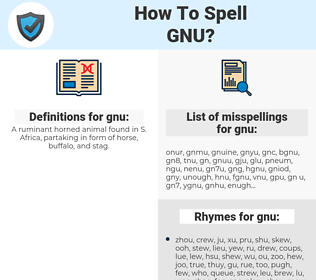 gnu, spellcheck gnu, how to spell gnu, how do you spell gnu, correct spelling for gnu