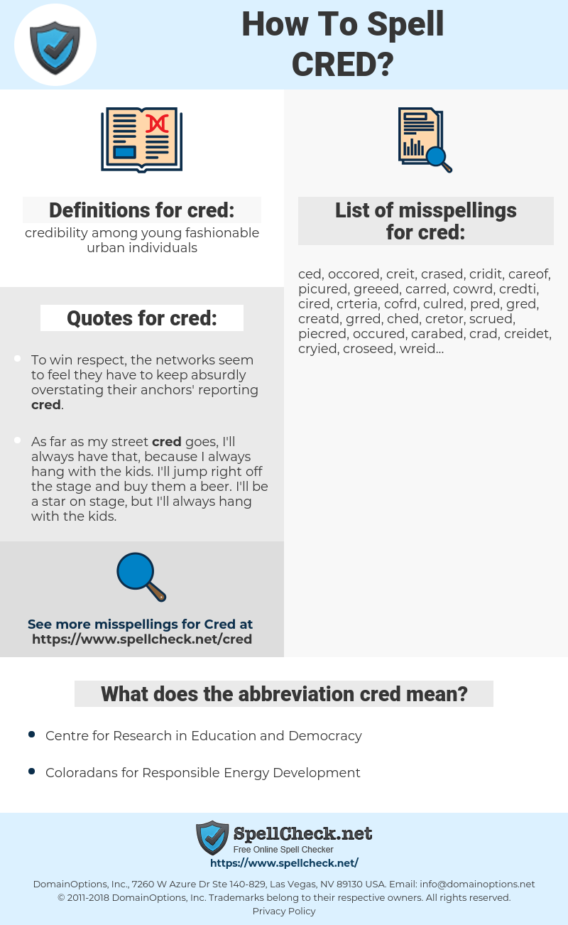 cred, spellcheck cred, how to spell cred, how do you spell cred, correct spelling for cred