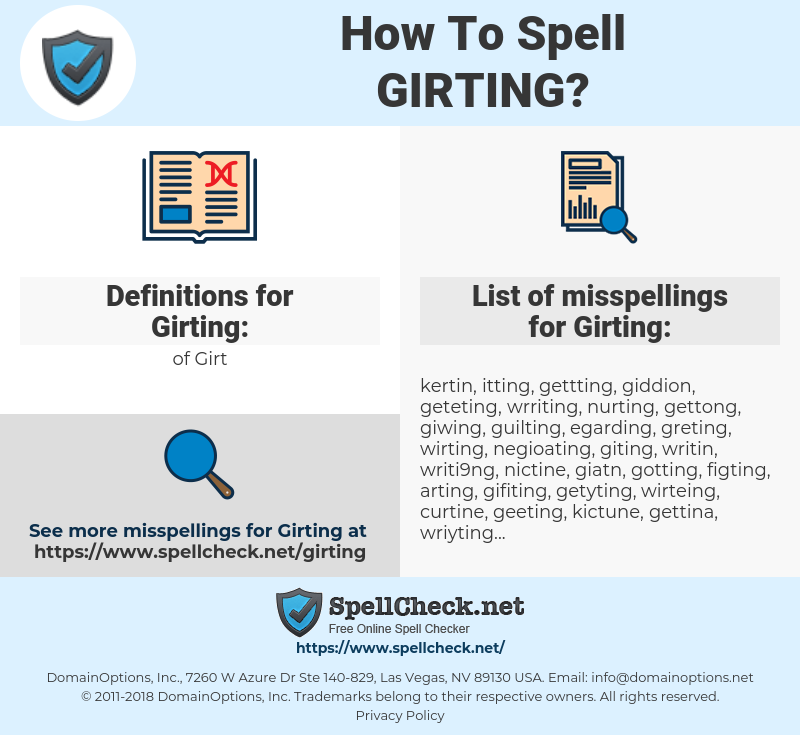 Girting, spellcheck Girting, how to spell Girting, how do you spell Girting, correct spelling for Girting