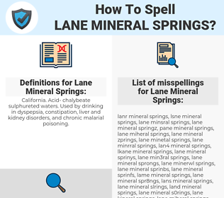 Lane Mineral Springs, spellcheck Lane Mineral Springs, how to spell Lane Mineral Springs, how do you spell Lane Mineral Springs, correct spelling for Lane Mineral Springs