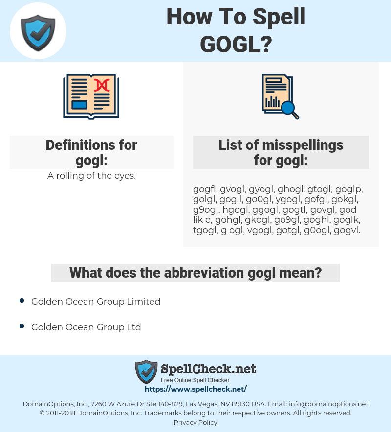gogl, spellcheck gogl, how to spell gogl, how do you spell gogl, correct spelling for gogl