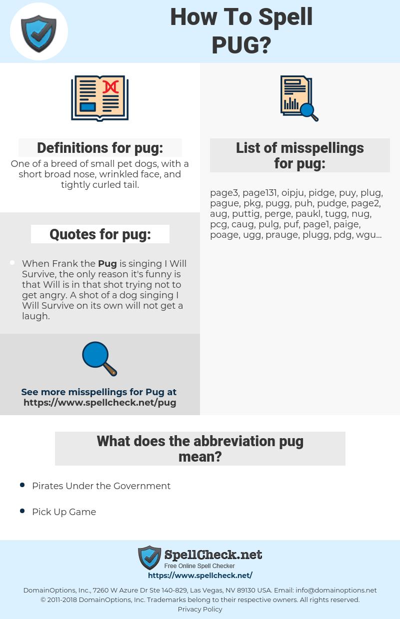pug, spellcheck pug, how to spell pug, how do you spell pug, correct spelling for pug