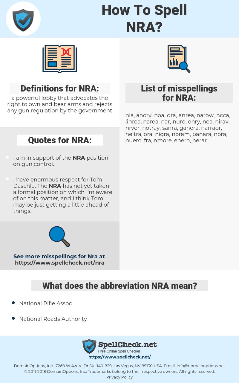 NRA, spellcheck NRA, how to spell NRA, how do you spell NRA, correct spelling for NRA