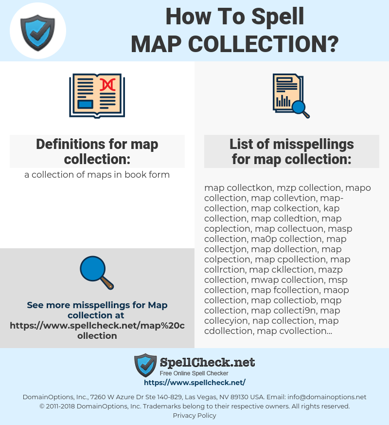 map collection, spellcheck map collection, how to spell map collection, how do you spell map collection, correct spelling for map collection