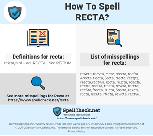 recta, spellcheck recta, how to spell recta, how do you spell recta, correct spelling for recta