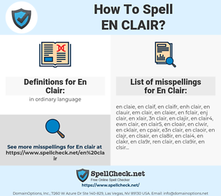 En Clair, spellcheck En Clair, how to spell En Clair, how do you spell En Clair, correct spelling for En Clair