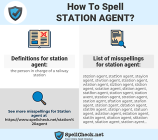 station agent, spellcheck station agent, how to spell station agent, how do you spell station agent, correct spelling for station agent