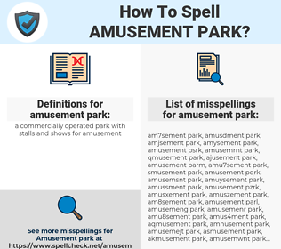 amusement park, spellcheck amusement park, how to spell amusement park, how do you spell amusement park, correct spelling for amusement park