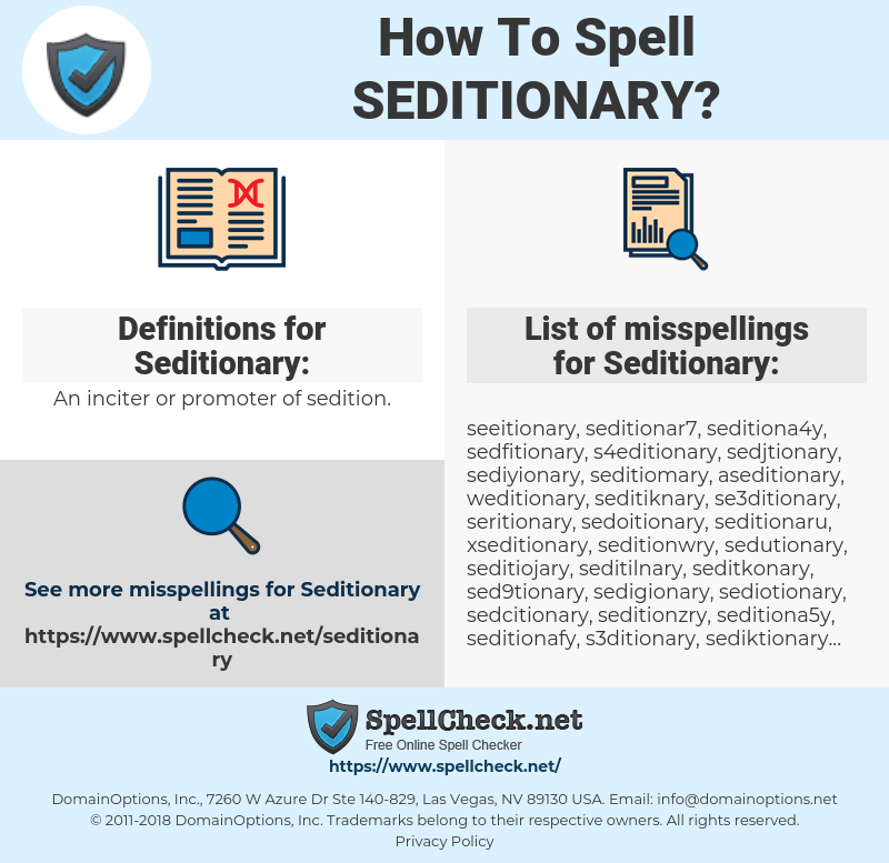 Seditionary, spellcheck Seditionary, how to spell Seditionary, how do you spell Seditionary, correct spelling for Seditionary