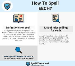 eech, spellcheck eech, how to spell eech, how do you spell eech, correct spelling for eech