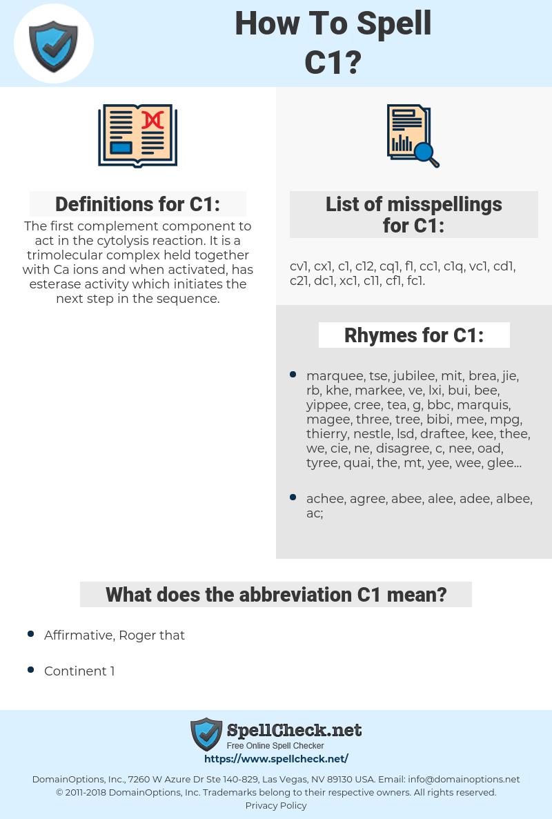 C1, spellcheck C1, how to spell C1, how do you spell C1, correct spelling for C1