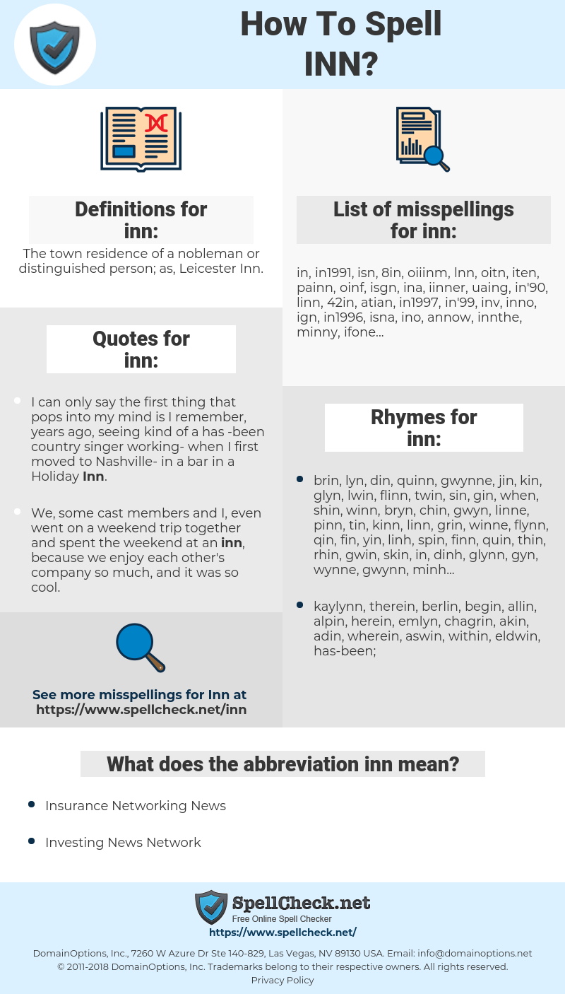 inn, spellcheck inn, how to spell inn, how do you spell inn, correct spelling for inn
