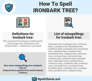 Ironbark tree, spellcheck Ironbark tree, how to spell Ironbark tree, how do you spell Ironbark tree, correct spelling for Ironbark tree