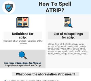 atrip, spellcheck atrip, how to spell atrip, how do you spell atrip, correct spelling for atrip