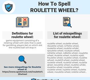 roulette wheel, spellcheck roulette wheel, how to spell roulette wheel, how do you spell roulette wheel, correct spelling for roulette wheel