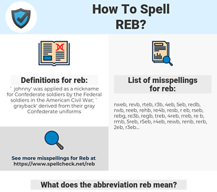 reb, spellcheck reb, how to spell reb, how do you spell reb, correct spelling for reb