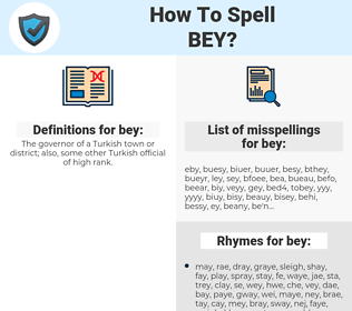 bey, spellcheck bey, how to spell bey, how do you spell bey, correct spelling for bey