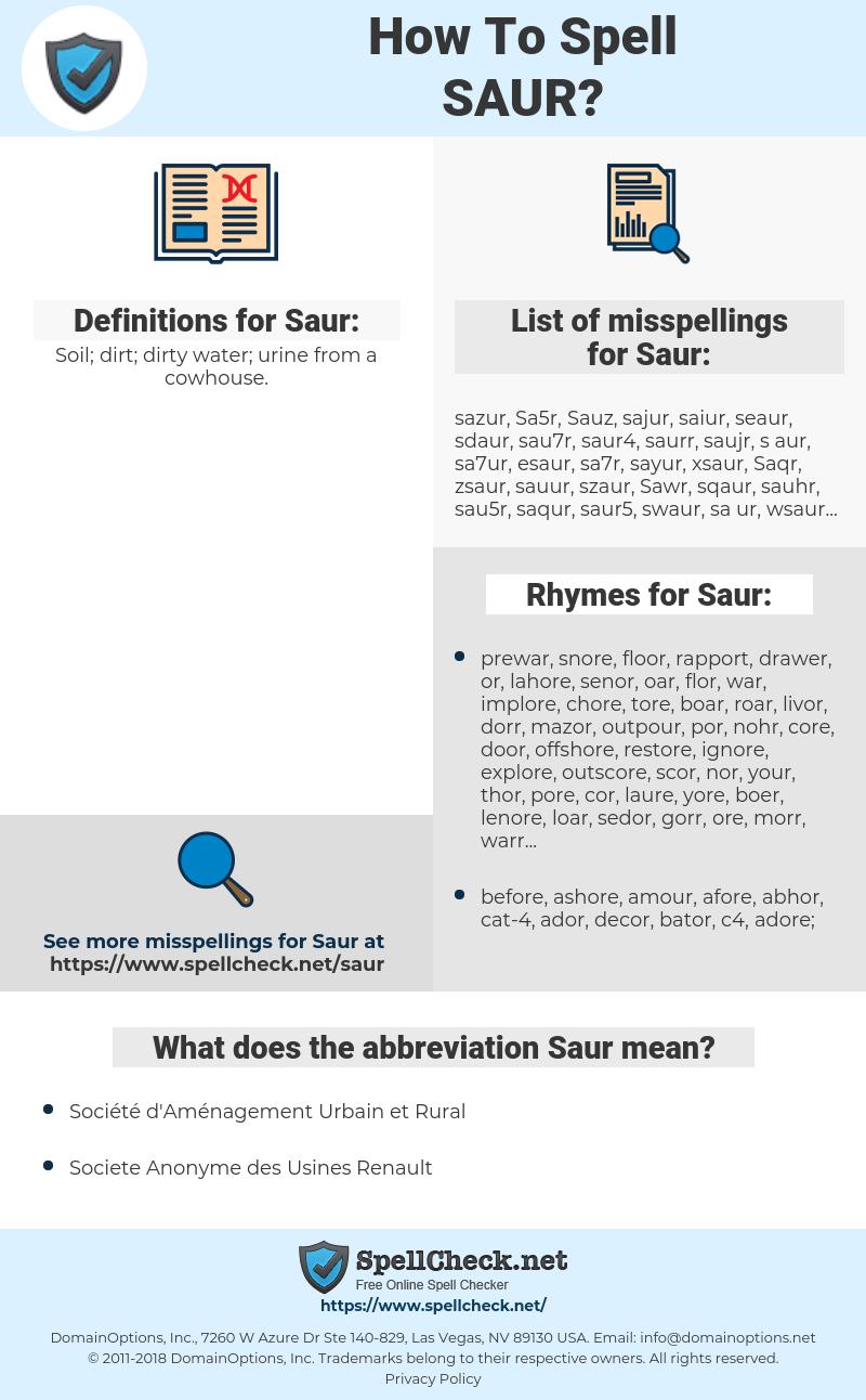 Saur, spellcheck Saur, how to spell Saur, how do you spell Saur, correct spelling for Saur