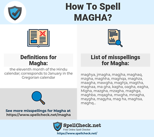 Magha, spellcheck Magha, how to spell Magha, how do you spell Magha, correct spelling for Magha