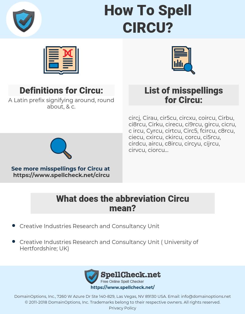 Circu, spellcheck Circu, how to spell Circu, how do you spell Circu, correct spelling for Circu