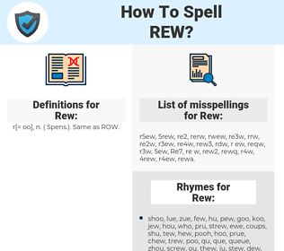 Rew, spellcheck Rew, how to spell Rew, how do you spell Rew, correct spelling for Rew